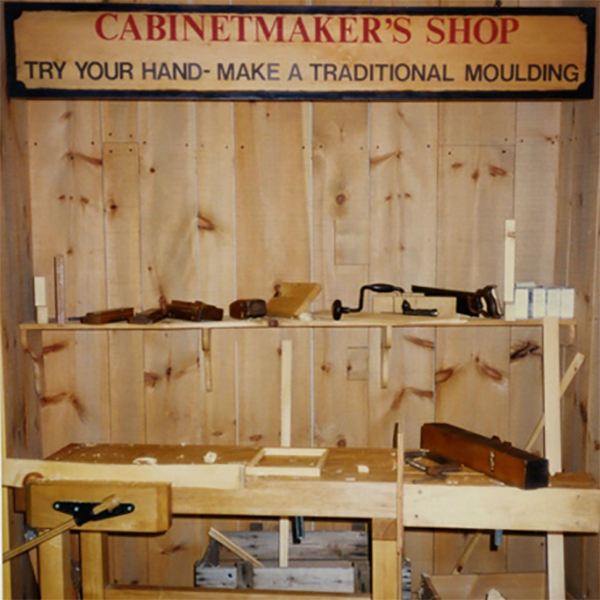 A museum exhibit focusing on craftsmanship. Visitors could use hand planes and learn about traditional cabinetmaking techniques.